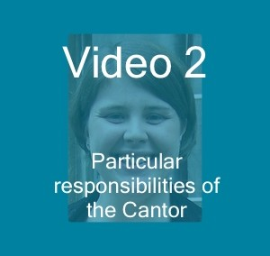 Responsibilities of the Cantor