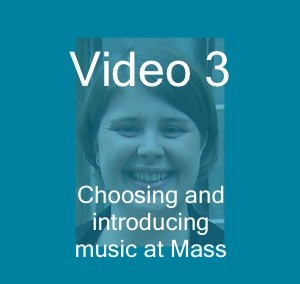 Choosing and introducing music for Mass